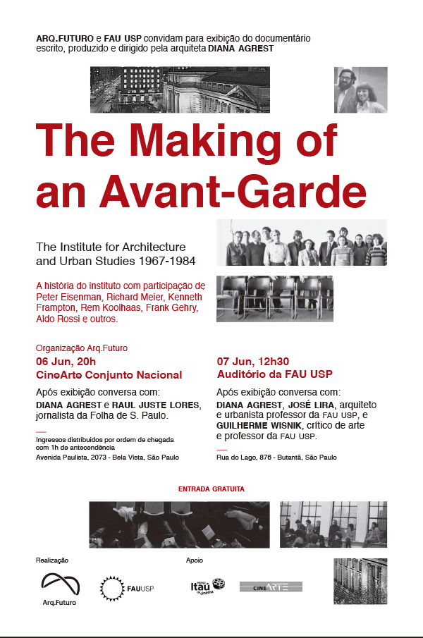 Convite | The Making of an Avant-Garde: The Institute for Architecture and Urban Studies 1967-1984